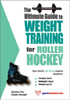 Weight Training for Roller Hockey